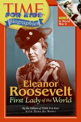 Time For Kids: Eleanor Roosevelt