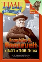 Time For Kids: Franklin D. Roosevelt Paperback  by Editors of TIME For Kids