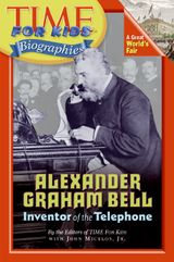 Time For Kids: Alexander Graham Bell