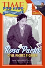 Time For Kids: Rosa Parks Paperback  by Editors of TIME For Kids