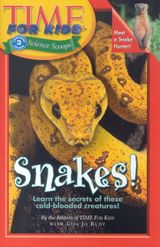 Time For Kids: Snakes!