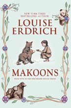 Makoons Hardcover  by Louise Erdrich