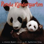 Panda Kindergarten Hardcover  by Joanne Ryder