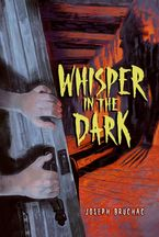 Whisper in the Dark Paperback  by Joseph Bruchac