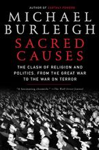 Sacred Causes Paperback  by Michael Burleigh