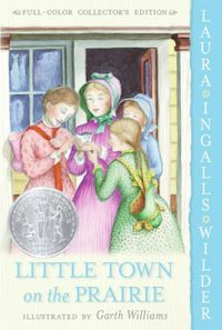 little-town-on-the-prairie-full-color-edition