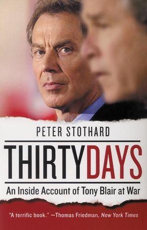 Thirty Days - Peter Stothard - Paperback