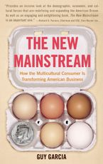 The New Mainstream Paperback  by Guy Garcia