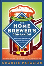 The Homebrewer's Companion Paperback  by Charlie Papazian