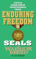 Seals the Warrior Breed: Enduring Freedom