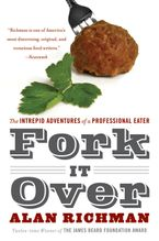 Fork It Over Paperback  by Alan Richman