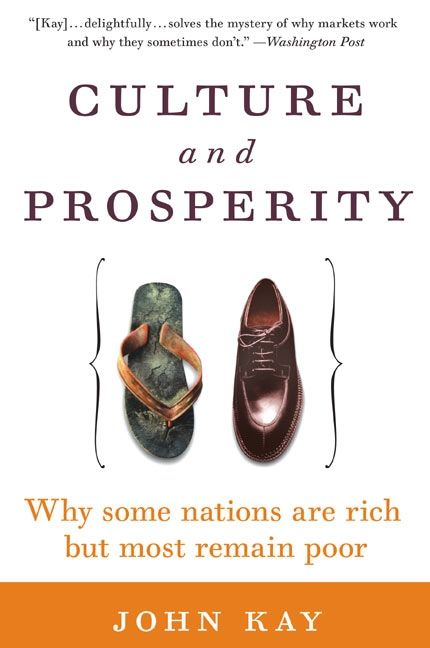 Book cover image: Culture and Prosperity: Why Some Nations Are Rich but Most Remain Poor