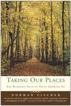 Taking Our Places Paperback  by Norman Fischer