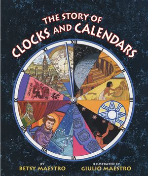 The Story of Clocks and Calendars book image