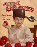 Johnny Appleseed Hardcover  by Jane Yolen