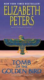 Tomb of the Golden Bird Paperback  by Elizabeth Peters