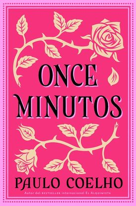 Eleven Minutes \ Once Minutos (Spanish edition)