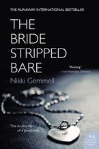 The Bride Stripped Bare Paperback  by Nikki Gemmell
