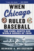 when-chicago-ruled-baseball