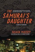 The Samurai's Daughter Paperback  by Sujata Massey