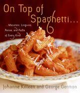 On Top of Spaghetti...