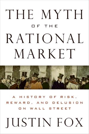The Myth of the Rational Market book image