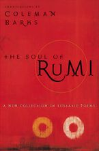 The Soul of Rumi Paperback  by Coleman Barks