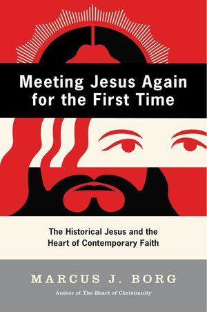Meeting Jesus Again for the First Time book image