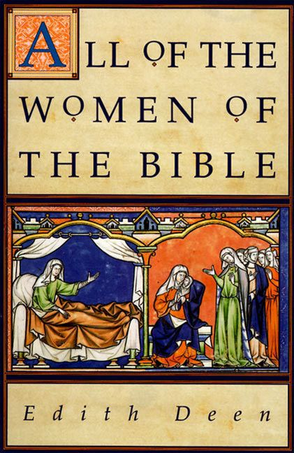 all of the women of the bible edith deen paperback