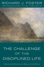 the-challenge-of-the-disciplined-life