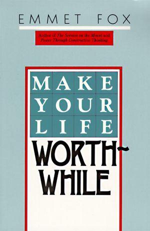 Make Your Life Worthwhile book image