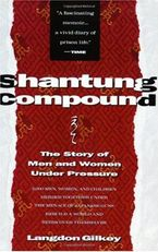 Shantung Compound Paperback  by Langdon Gilkey