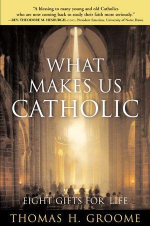 What Makes Us Catholic book image