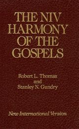 The NIV Harmony of the Gospels