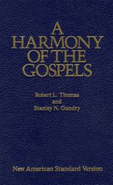 A Harmony of the Gospels