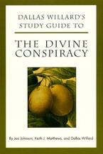 dallas-willards-study-guide-to-the-divine-conspiracy