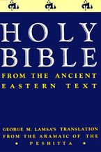 Holy Bible Paperback  by George M. Lamsa