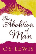 The Abolition of Man Paperback  by C.S. Lewis