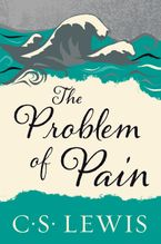 The Problem of Pain Paperback  by C. S. Lewis