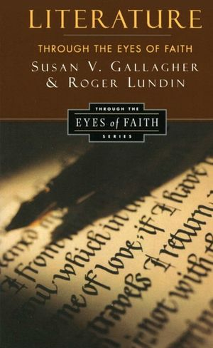 Literature Through the Eyes of Faith book image