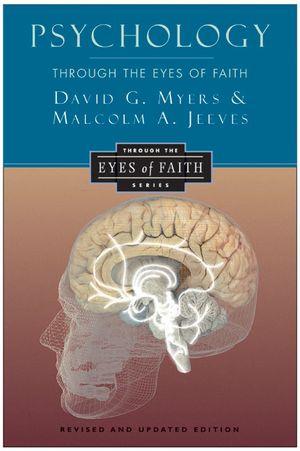 Psychology Through the Eyes of Faith book image