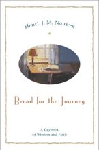 Bread for the Journey Hardcover  by Henri J. M. Nouwen