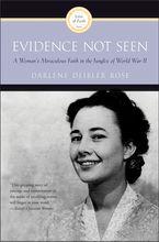 Evidence Not Seen Paperback  by Darlene  Deibler Rose