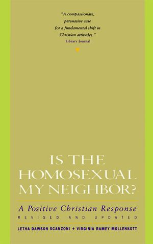 Is the Homosexual My Neighbor? Revised and Updated book image