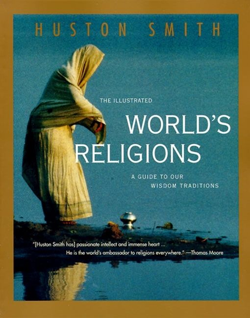 the illustrated world s religions huston smith paperback rh harpercollins com