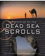 the-meaning-of-the-dead-sea-scrolls