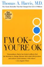 I'm OK--You're OK Paperback  by Thomas Harris