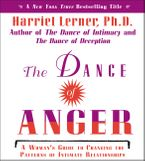 The Dance of Anger CD CD-Audio ABR by Harriet Lerner