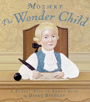 Mozart: The Wonder Child book image