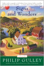 Signs and Wonders Paperback  by Philip Gulley